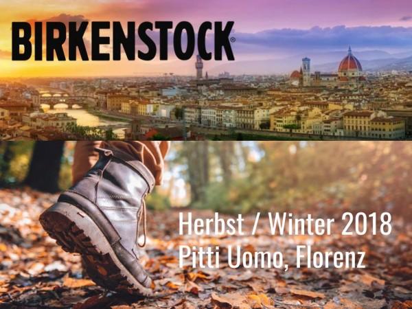 Birkenstock präsentiert die Herbst und Winterstyles 2018